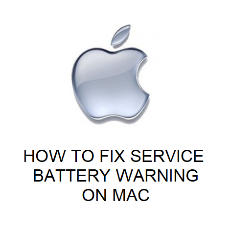 HOW TO FIX SERVICE BATTERY WARNING ON MAC