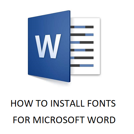 INSTALL FONTS FOR MICROSOFT WORD