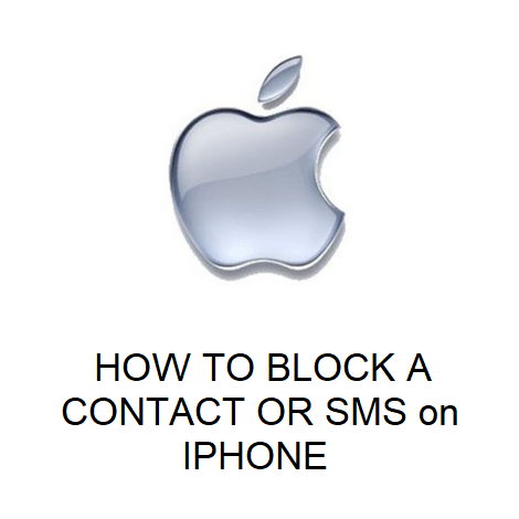 HOW TO BLOCK A CONTACT OR SMS on IPHONE
