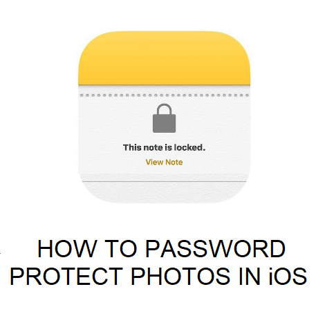 HOW TO PASSWORD PROTECT PHOTOS IN iOS