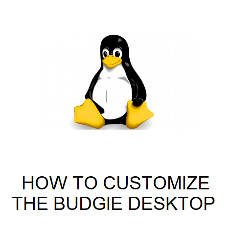 HOW TO CUSTOMIZE THE BUDGIE DESKTOP