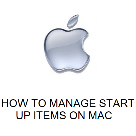 HOW TO MANAGE START UP ITEMS ON MAC