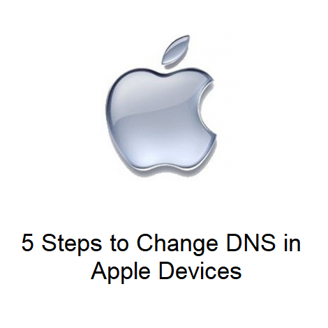 Download 5 Steps to Change DNS in Apple Devices