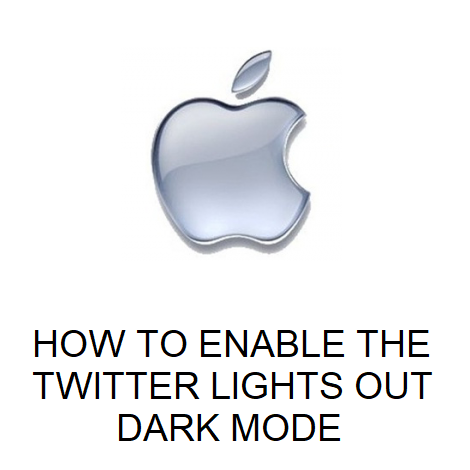 HOW TO ENABLE THE TWITTER LIGHTS OUT DARK MODE