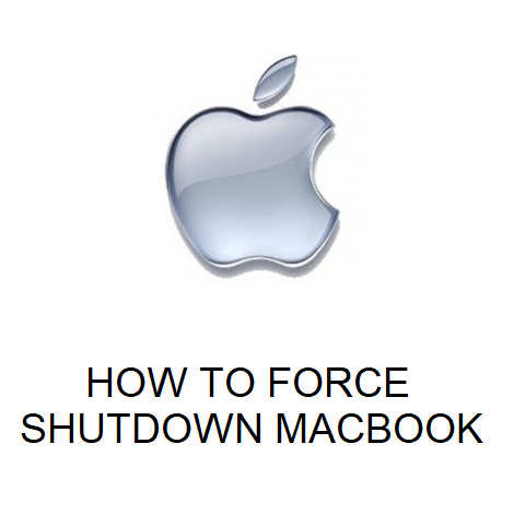 HOW TO FORCE SHUT DOWN MACBOOK