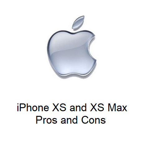 iPhone XS and XS Max Pros and Cons
