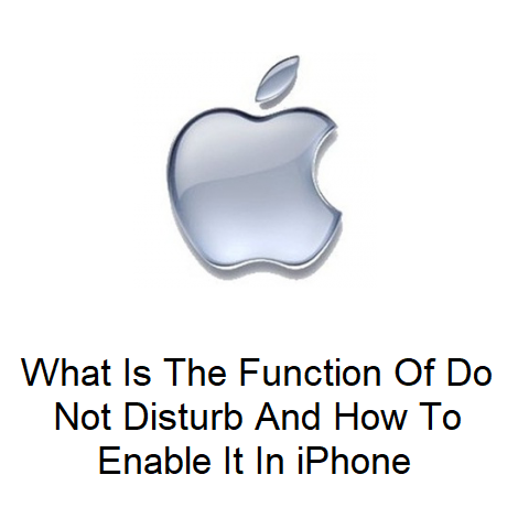 What Is The Function Of Do Not Disturb And How To Enable It In iPhone