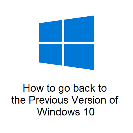 How to go back to the Previous Version of Windows 10 from Settings
