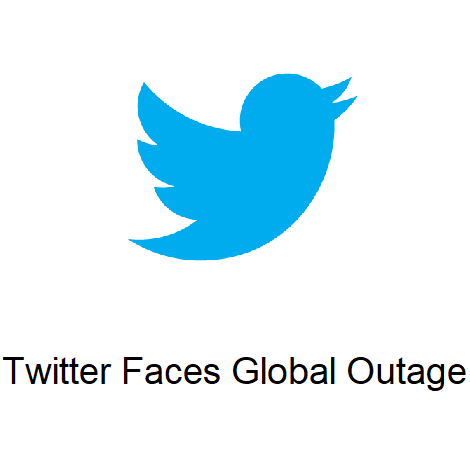 Twitter Face Global Outage