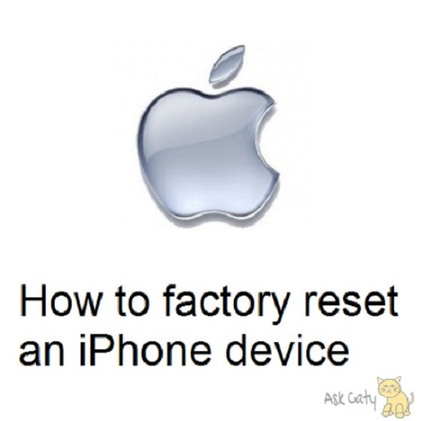 How to factory reset an iPhone device