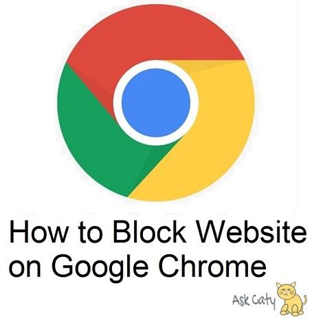 How to Block Website on Google Chrome