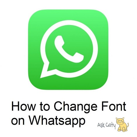 How to Change Font on Whatsapp