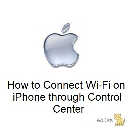 How to Connect Wi-Fi on iPhone through Control Center