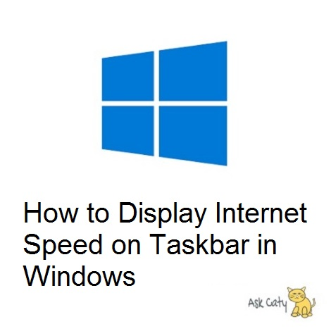 How to Display Internet Speed on Taskbar in Windows
