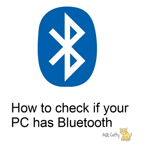 How to check if your PC has Bluetooth