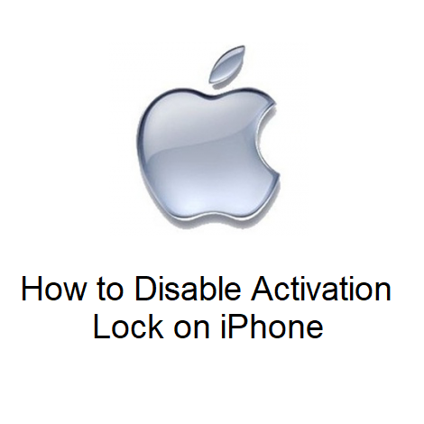 How to Disable Activation Lock on iPhone