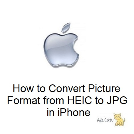 How to Convert Picture Format from HEIC to JPG in iPhone