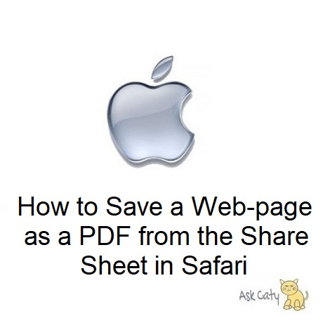 How to Save a Web-page as a PDF from the Share Sheet in Safari
