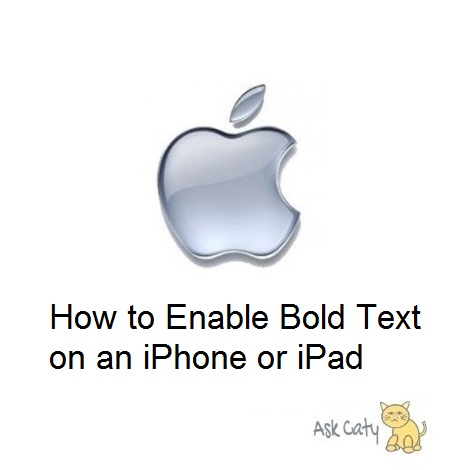 How to Enable Bold Text on an iPhone or iPad