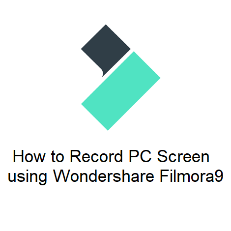 How to Record PC Screen using Wondershare Filmora9