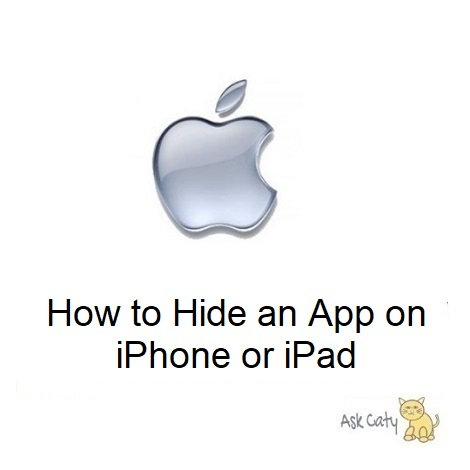 How to Hide an App on iPhone or iPad