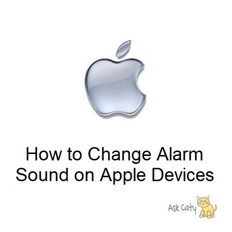 How to Change Alarm Sound on Apple Devices