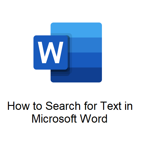 How to Search for Text in Microsoft Word