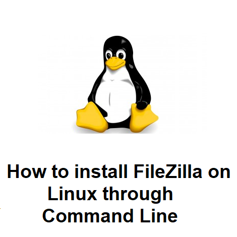 How to install FileZilla on Linux through Command Line
