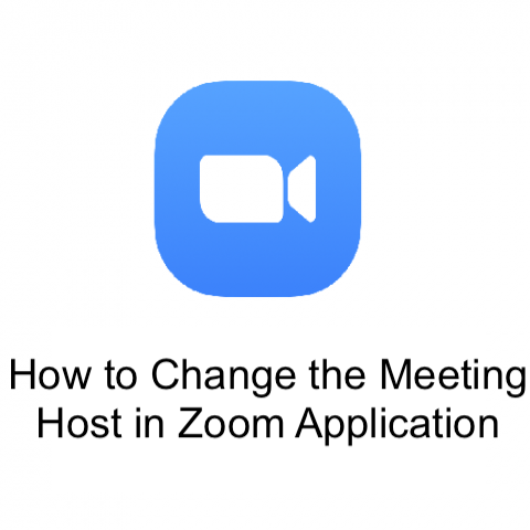 How to Change the Meeting Host in Zoom Application