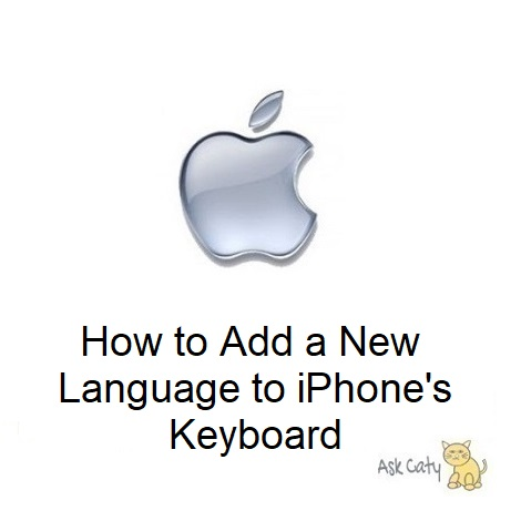How to Add a New Language to iPhone's Keyboard