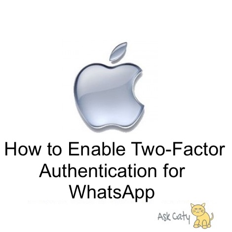 How to Enable Two-Factor Authentication for WhatsApp