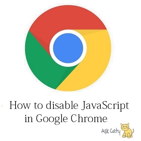How to disable JavaScript in Google Chrome
