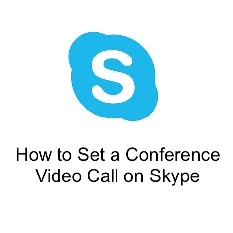 How to Set a Conference Video Call on Skype