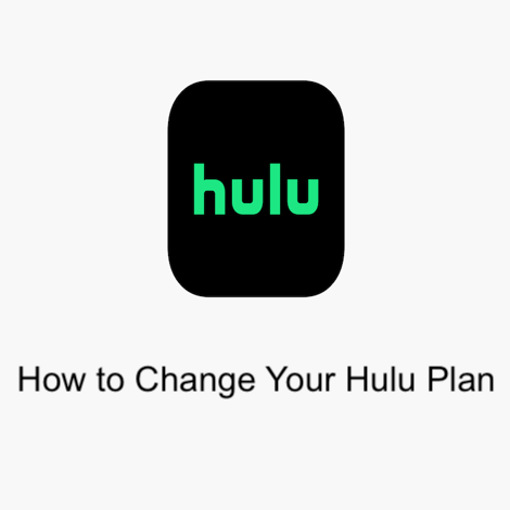 How to Change Your Hulu Plan