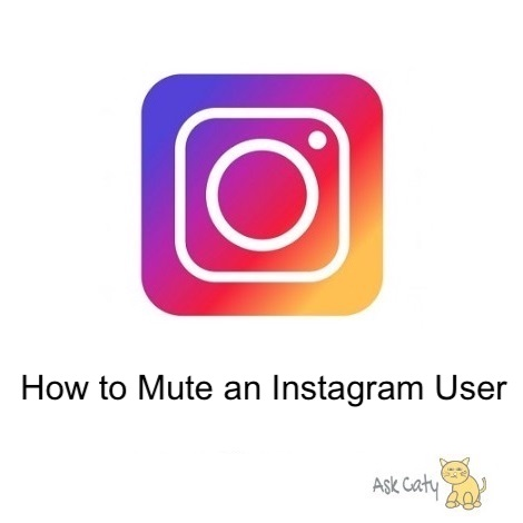 How to Mute an Instagram User
