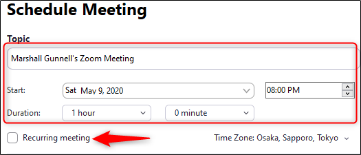 select the schedule for the zoom meeting