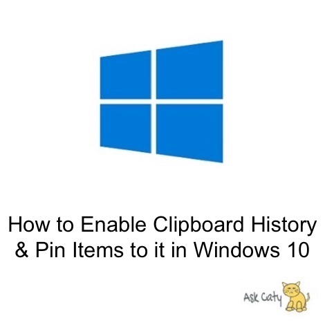 How to Enable Clipboard History & Pin Items to it in Windows 10