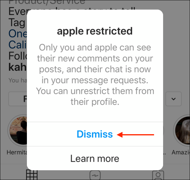 dismiss after you have restricted an account on instagram