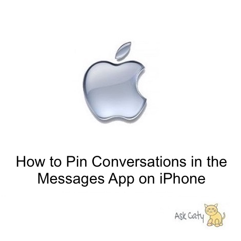 How to Pin Conversations in the Messages App on iPhone