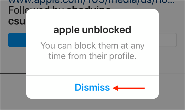 dismiss after unblocking a user on instagram
