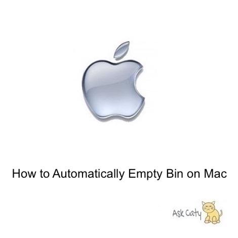 How to Automatically Empty Bin on a Mac