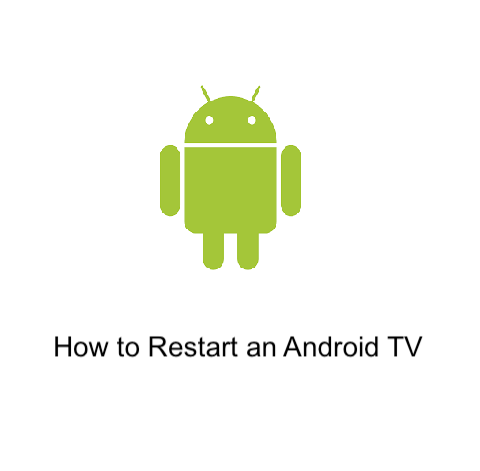 How to Restart an Android TV