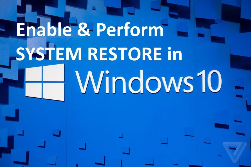Enable System Restore in Wndows 10
