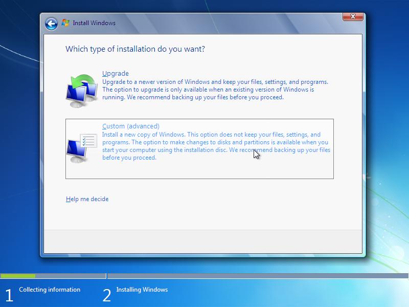 Type of windows 7 installation