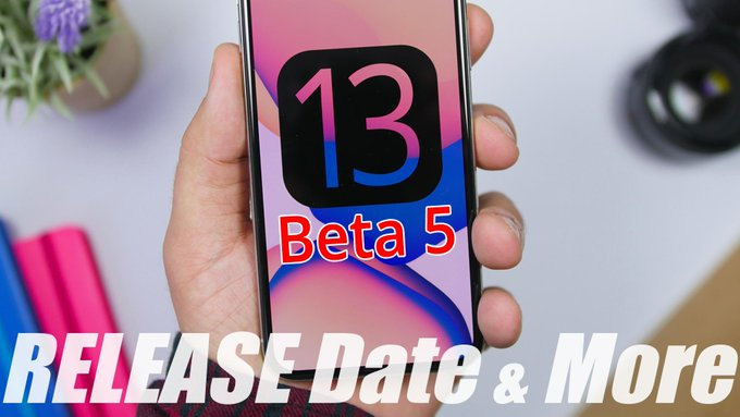 iOS 13 Beta 5 release date and features