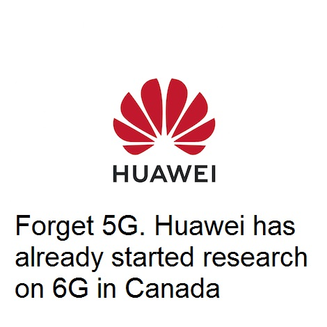 Huawei has already started research on 6G