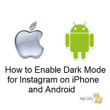 How to Enable Dark Mode for Instagram on iPhone and Android