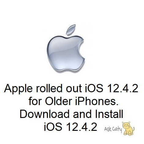 Apple rolled out iOS 12.4.2 for Older iPhone. Download and Install iOS 12.4.2