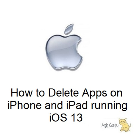 How to Delete Apps on iPhone and iPad running iOS 13