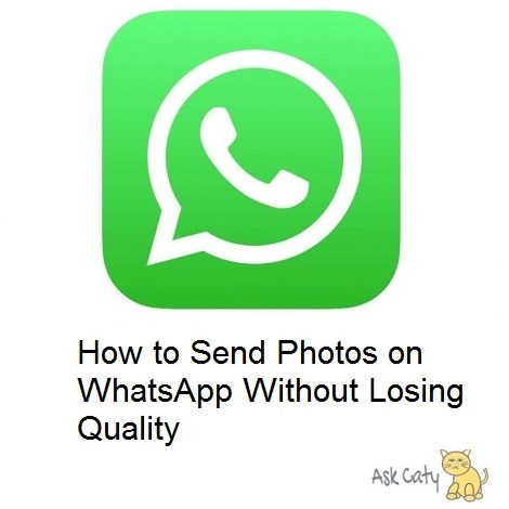 How to Send Photos on WhatsApp Without Losing Quality Logo